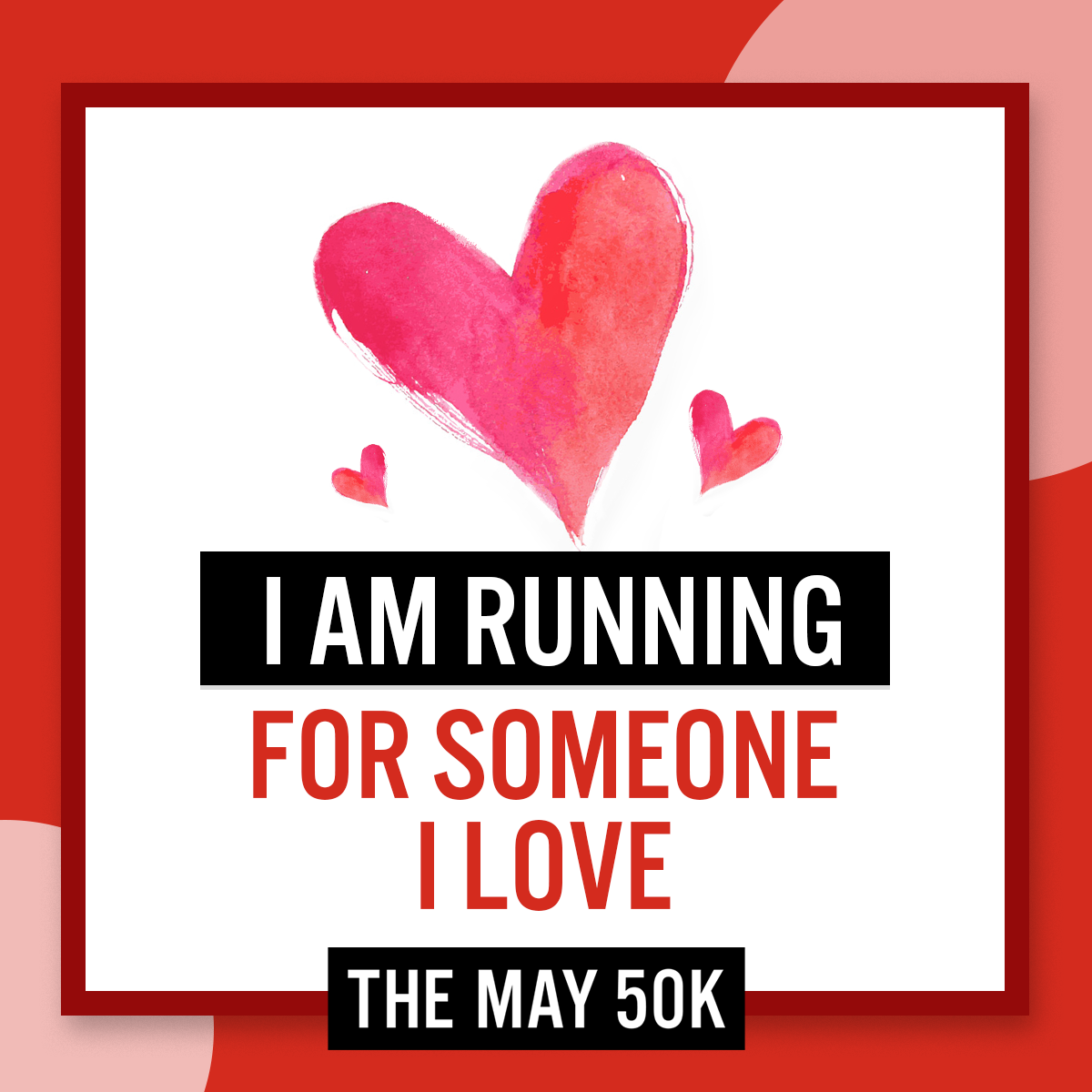 Social Posts - Run For Someone Love