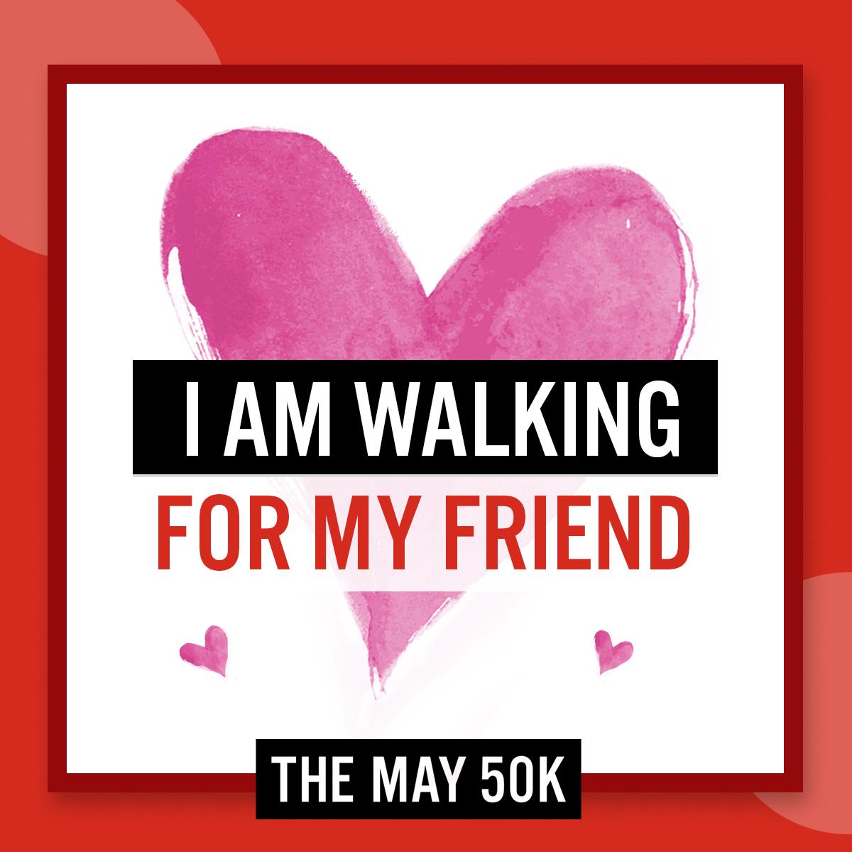 Social Posts - Walk For Friend