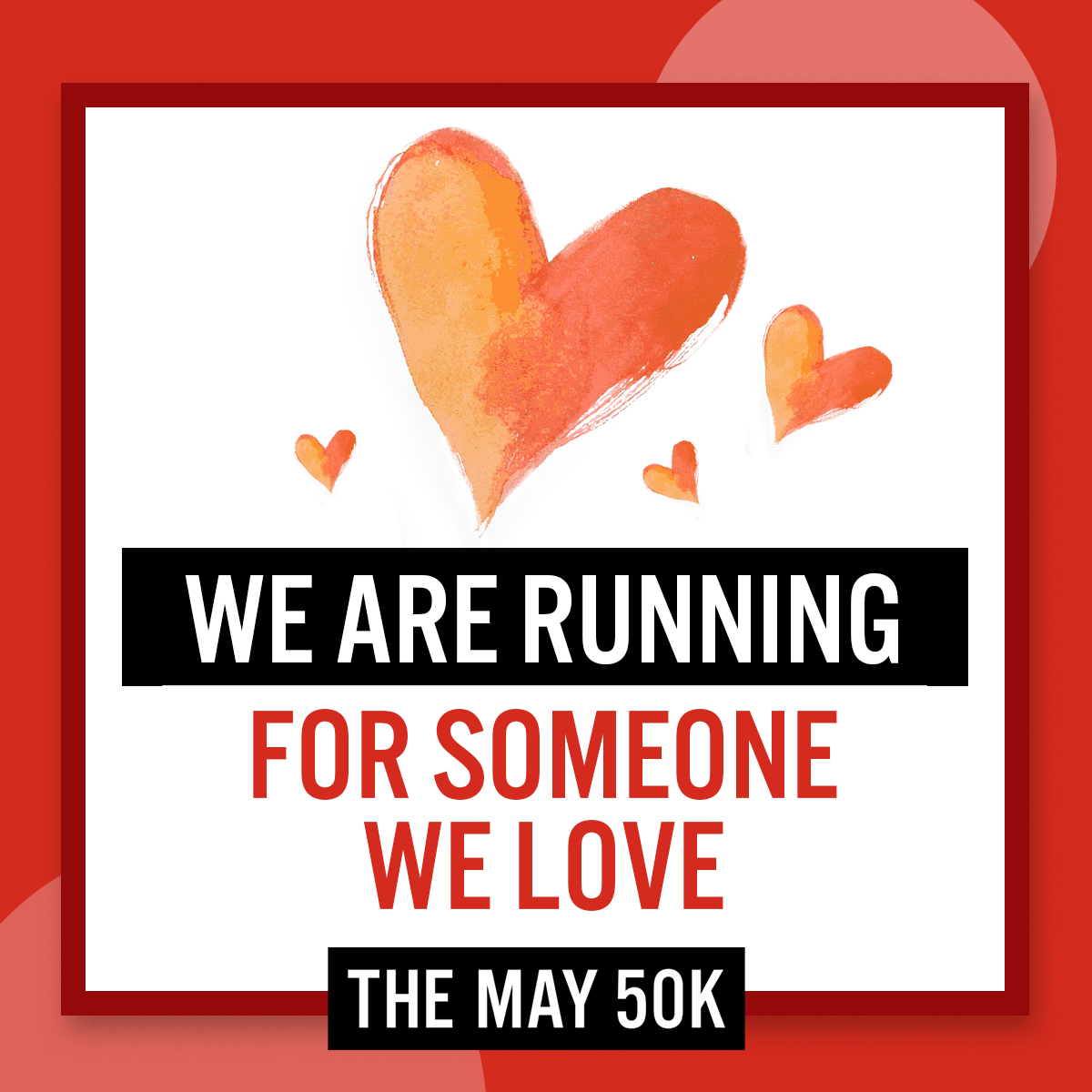 Social Posts - Run For Someone Love - Team