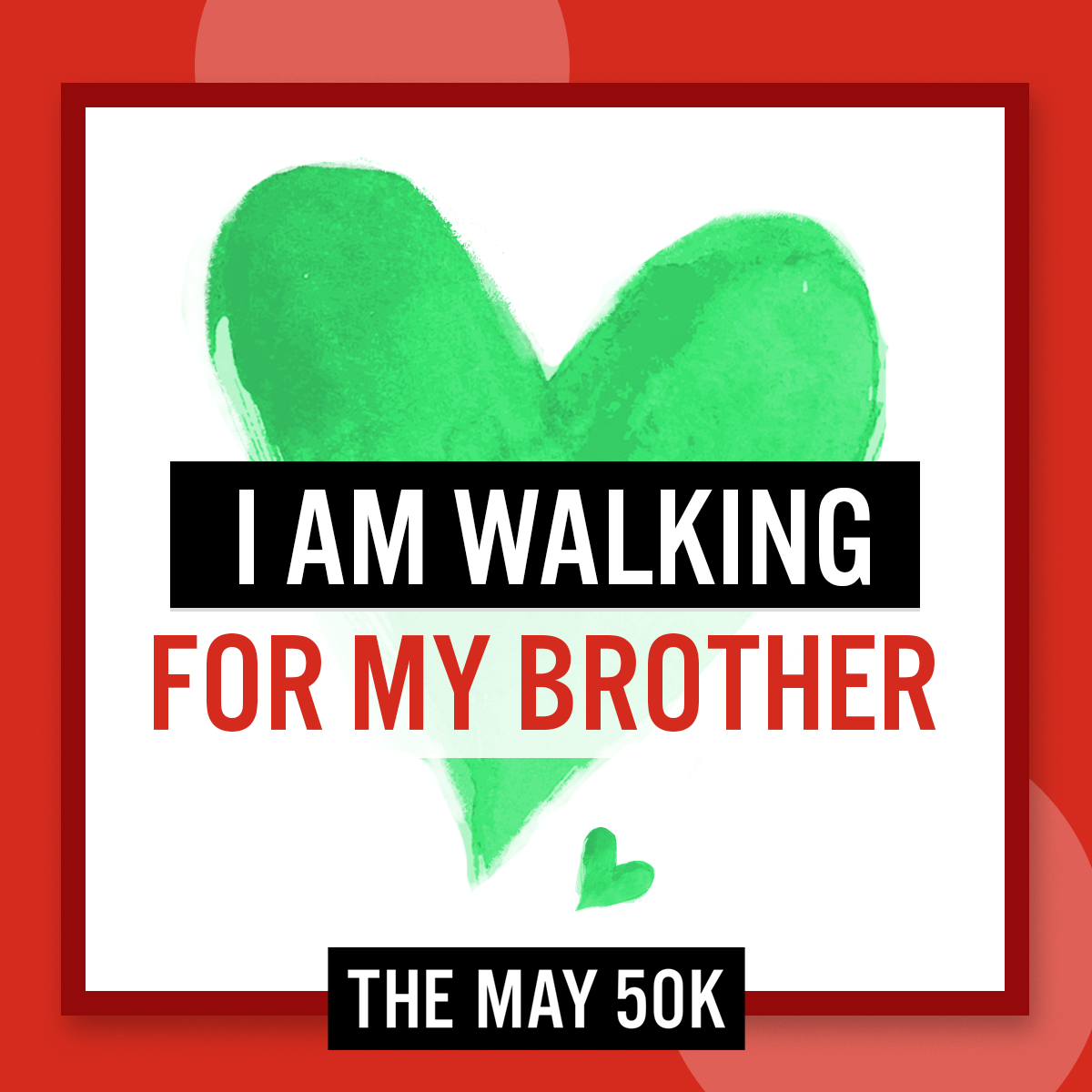 Social Posts - Walk For Brother