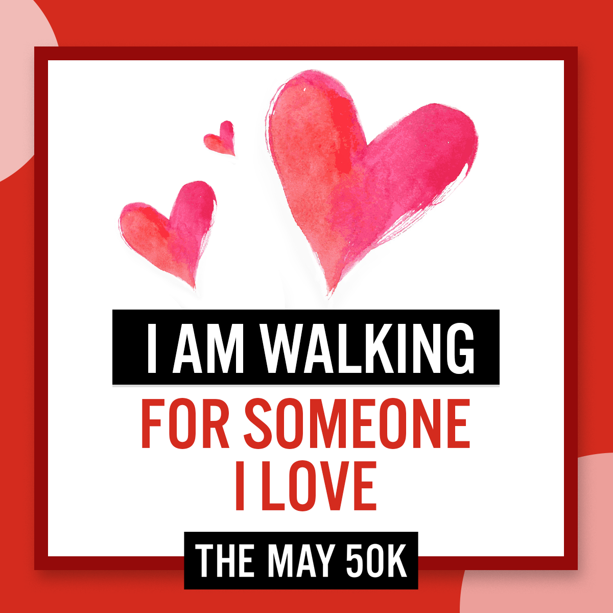 Social Posts - Walk For Someone Love